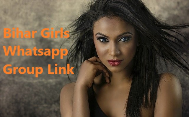 100+ Best Bihar Whatsapp group links - Bihar girls Whatsapp group links