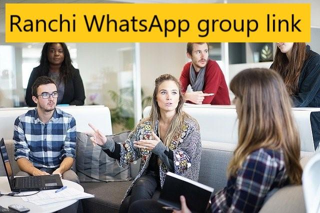Ranchi WhatsApp group link