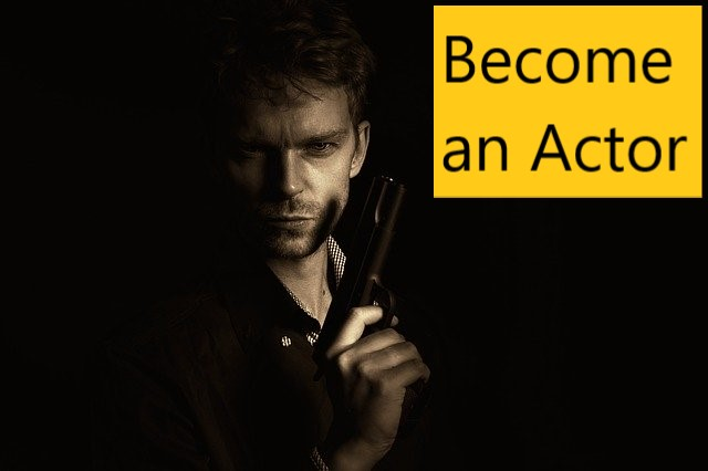 How to become an actor - Here are 6 ways to become a Bollywood actor.