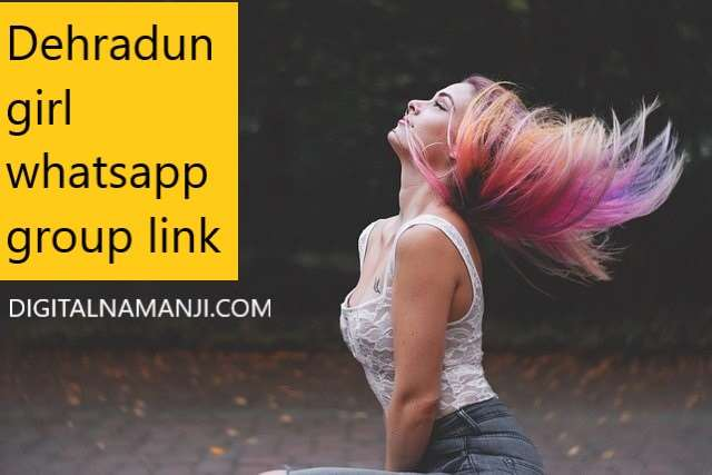 Dehradun girl whatsapp group link