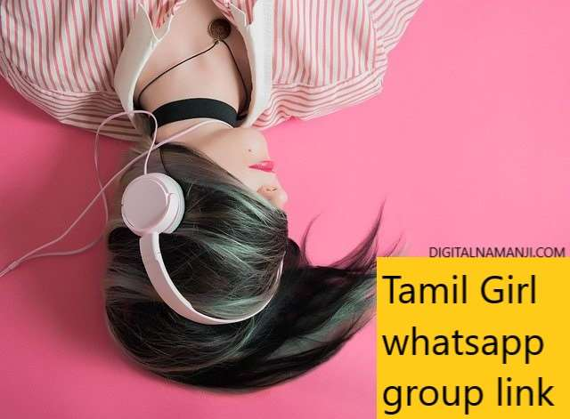 Tamil Girl whatsapp group link