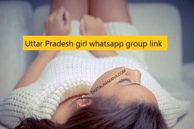 Uttar Pradesh girl whatsapp group link