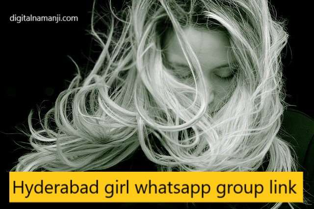 hyderabad girl whatsapp group link