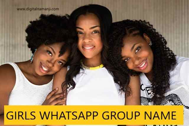 GIRLS WHATSAPP GROUP NAME